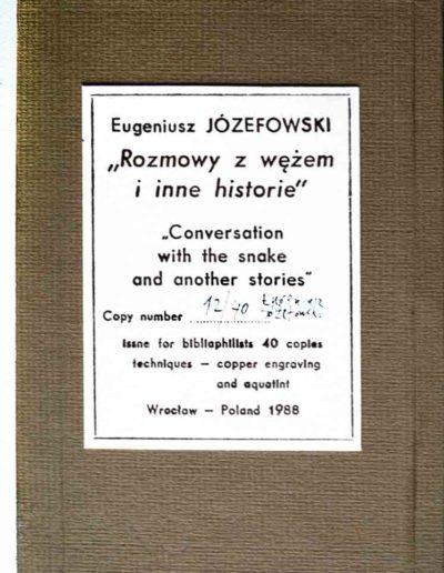 1988 Eugeniusz Józefowski, Rozmowy w wężem i inne historie, ksiązka harmonijkowa z 11 grafikami, format 11 x 15 x 1 cm, nakład 40 egzemplarzy 07