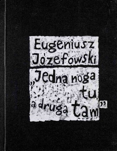 1989 1999 Eugeniusz Józefowski, Jedną nogą tu drugą tam, książka artystyczna z kartkami szkicownika, 18,5 cm x 24 cm,01